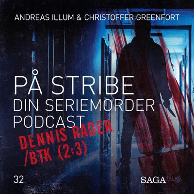 På stribe - din seriemorderpodcast - Dennis Rader/BTK 2:3