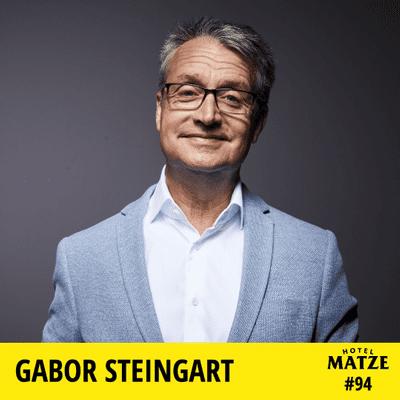 Hotel Matze - Gabor Steingart – Wie findest du deine Wahrheit?