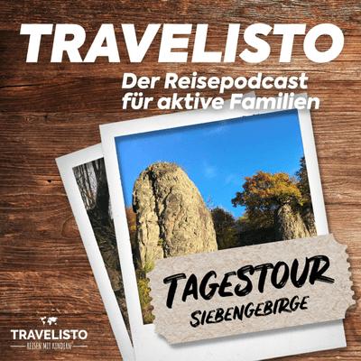 Travelisto - Der Reise-Podcast für aktive Familien - Tagestour: Wandern im Siebengebirge