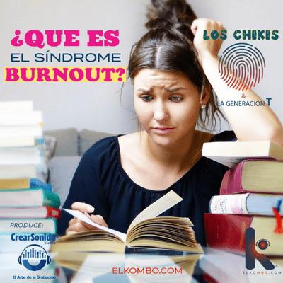 El Kombo Oficial - ¿Qué es el síndrome Burnout?