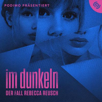 Im Dunkeln – Der Fall Rebecca Reusch - Folge 6: Im Wald