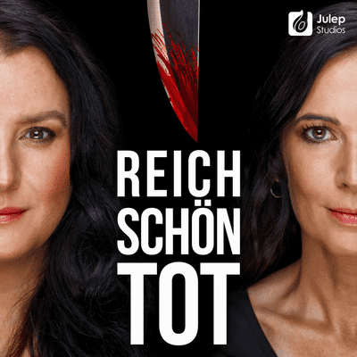 Reich, schön, tot - True Crime - #16 Große Liebe & Rasende Eifersucht - Ingrid van Bergen