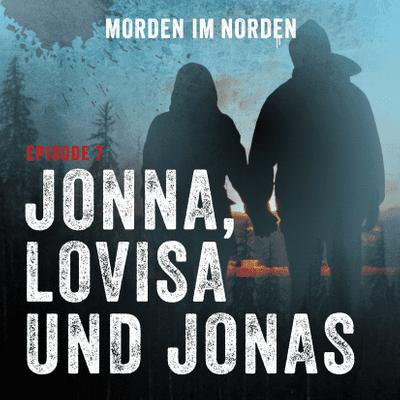 Morden im Norden - Episode 7: Jonna, Lovisa und Jonas
