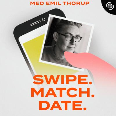 Swipe. Match. Date. - podcast