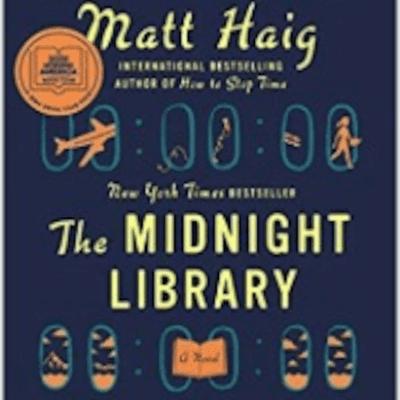 The Avid Reader Show - Episode 596: The Midnight Library. Matt Haig