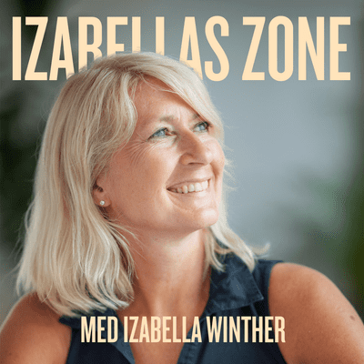Izabellas zone - podcast