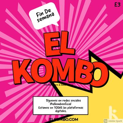 El Kombo Oficial - El Kombo en Canica Radio E3