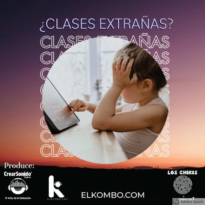 El Kombo Oficial - ¿Clases Extrañas?