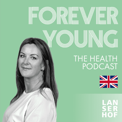 Forever Young (Eng) - The Health Podcast - #10 - Gut feeling with Claire Irvin
