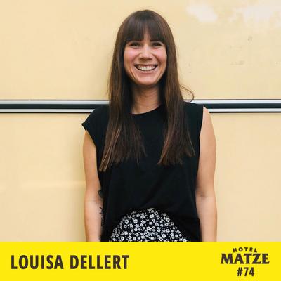 Hotel Matze - Louisa Dellert – Wie ist es, wenn man sein Leben nachhaltig verändert?