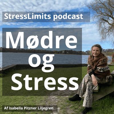 Mødre og Stress - podcast