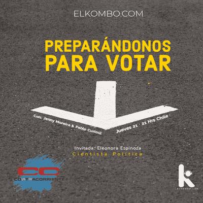 El Kombo Oficial - Preparándonos para votar (Contracorriente)