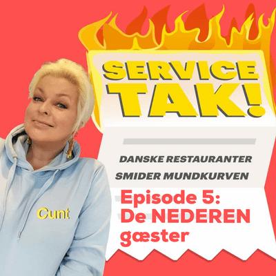 Service, TAK! - De nederen gæster