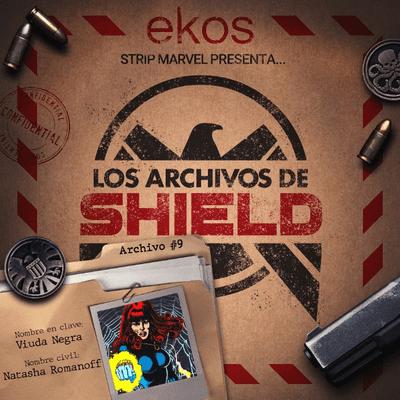 Los Archivos de SHIELD - 9. Natasha Romanoff, la Viuda negra