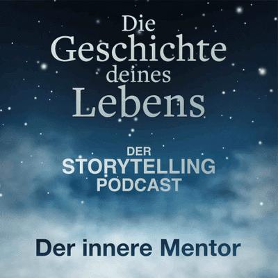 """Storytelling: Die Geschichte deines Lebens - """"Der innere Mentor"""" mit Anna Tripp"""