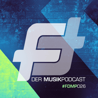 FEATURING - Der Podcast - #FDMP026: Corona, Corona, Corona