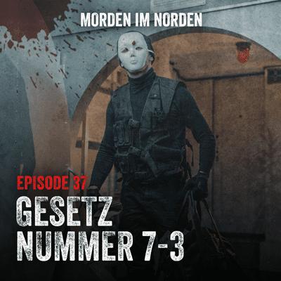 Morden im Norden - Episode 37: Gesetz Nummer 7-3