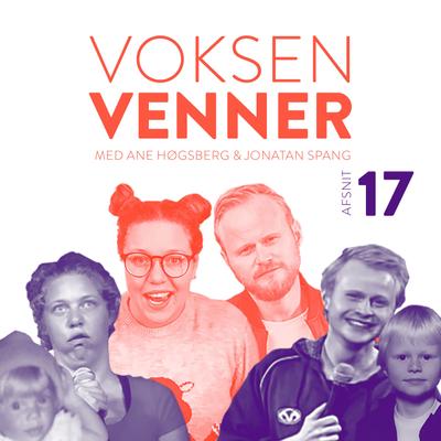 Voksenvenner - Episode 17 - kropsidealer og løbetur med statsministeren