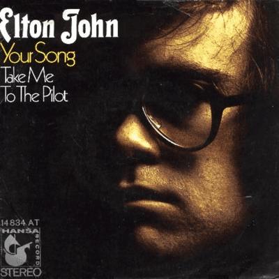 El Recuento Musical - Your Song – La gran canción de Elton John (y Bernie Taupin) para todas las ocasiones especiales.