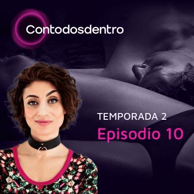 Con Todos Dentro - Con Todos Dentro T2. Episodio 10. Taller de sexualidad con @breadandsex / Etimología sexual (20/11/2020)