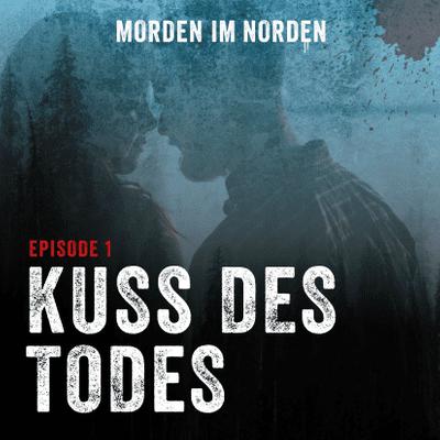 Morden im Norden - Episode 1: Kuss des Todes