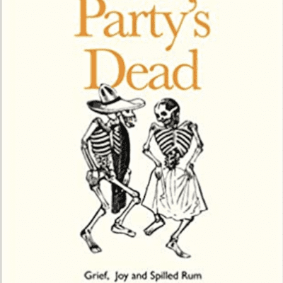 The Avid Reader Show - Episode 628: Erica Buist - This Party's Dead: Grief, Joy and Spilled Rum at the World's Death Festivals