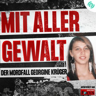 """Spurlos Vermisst - NEU: """"Mit aller Gewalt – Der Mordfall Georgine Krüger"""""""
