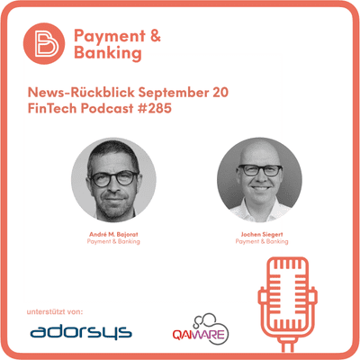 Payment & Banking Fintech Podcast - News-Rückblick September 20