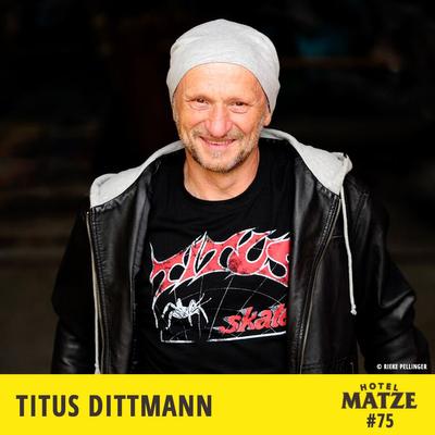 Hotel Matze - Titus Dittmann – Wie bekämpft man seine Ängste?