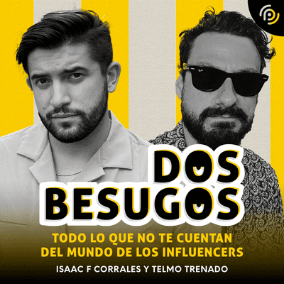 coverart for the podcast Dos besugos