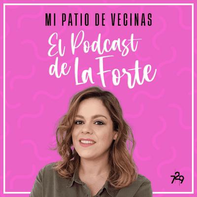 """MI PATIO DE VECINAS - EL PODCAST DE LA FORTE - PAULA GONZÁLEZ: """"The Singular Olivia sólo me ha dado alegrías"""""""