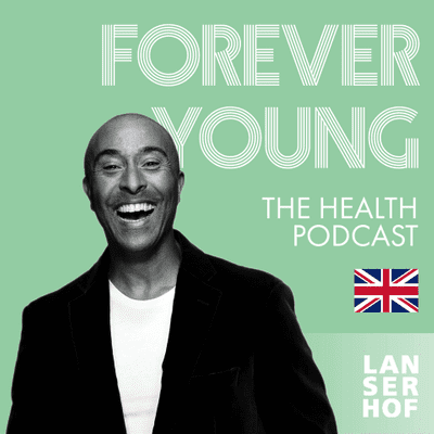Forever Young (Eng) - The Health Podcast - #20 - Training like an Olympian with Colin Jackson