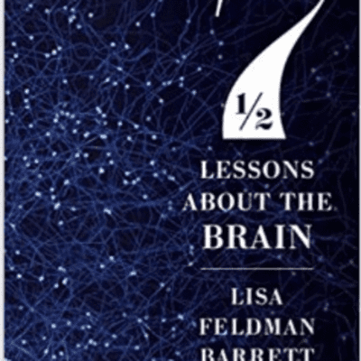 The Avid Reader Show - Seven And a 1/2 Lessons About The Brain Lisa Feldoman Barrett