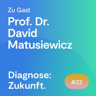 #72 Neue Technologien im Medizinmanagement