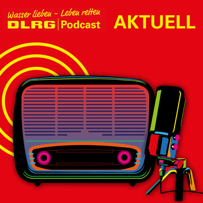 """DLRG Podcast - DLRG """"Aktuell"""" Folge 018 - Hochwasseralarm in Büdingen – die DLRG Strömungsretter im Einsatz"""