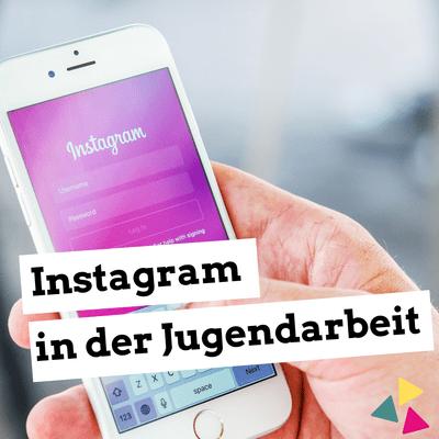 Jugendleiter-Podcast - Instagram in der Jugendarbeit