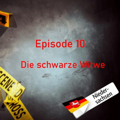 Northern True Crime - #10 Die schwarze Witwe
