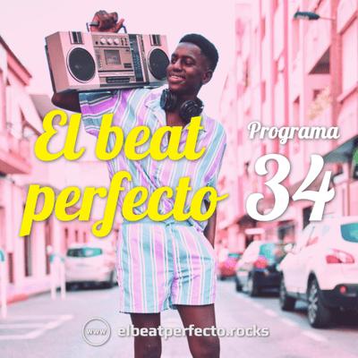 El beat perfecto - El beat perfecto #34: DeWolff, Shushupe, Los Planetas, Delvon Lamarr Organ Trio, White Noise, Freestylers y más...