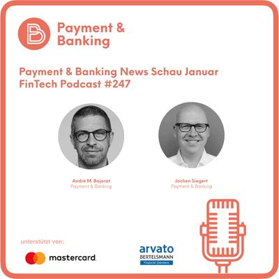 Payment & Banking Fintech Podcast - News kompakt Januar