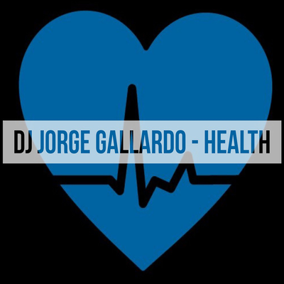 DJ Jorge Gallardo Radio - Health (Radio Edit)