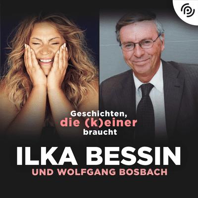 Geschichten, die (k)einer braucht mit Ilka Bessin - Wolfgang Bosbach über seinen Schwiegersohn, Karneval und Querdenker