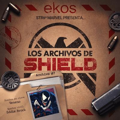 Los Archivos de SHIELD - 7. Venom, Protector Letal