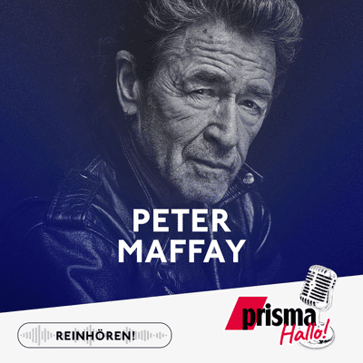 HALLO! – der prisma-Podcast - Peter Maffay – seine Vorbilder, seine Arbeit, sein neues Album