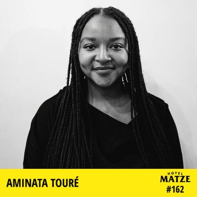Hotel Matze - Aminata Touré – Was bedeutet es, Politikerin zu sein?