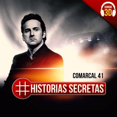 Historias Secretas - Comarcal 41