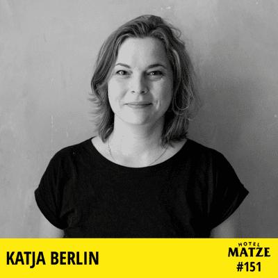 Hotel Matze - Katja Berlin – Warum nimmt man Humor nicht ernst?