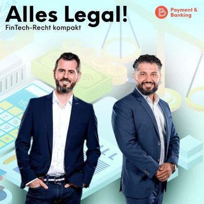 Payment & Banking Fintech Podcast - Alles Legal – FinTech-Recht kompakt #1