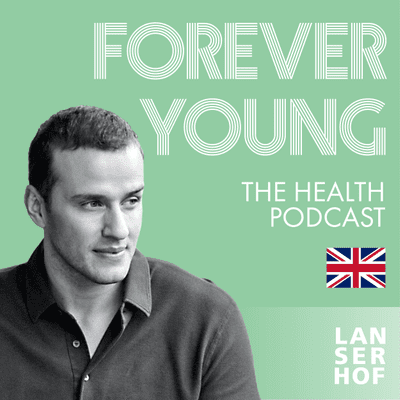 Forever Young (Eng) - The Health Podcast - #06 - Optimise your health system! With Vadim Fedotov