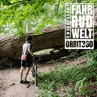 Die Wundersame Fahrradwelt - Orbit360 #3 - Wer Gravelt, gewinnt!