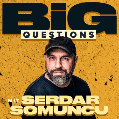 Big Questions - mit Serdar Somuncu - Schlafen wir zu wenig?